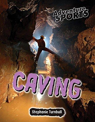 Caving (Adventure Sports): Turnbull, Stephanie