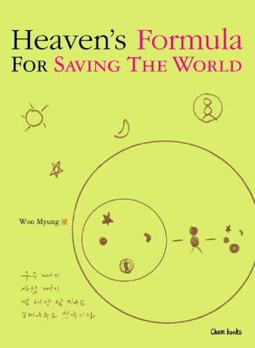 9781625930163: Heaven's Formula For Saving The World