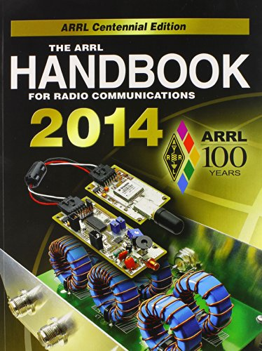 2014 ARRL Handbook for Radio Communications -- Includes Required CD-ROM -- Centennial Edition: ARRL...