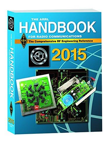 The ARRL 2015 Handbook for Radio Communictions (Arrl Handbook for Radio Communications): ARRL Inc.