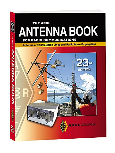 The ARRL Antenna Book for Radio Communications Hardcover: ARRL Inc.