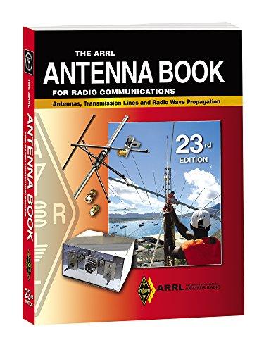 The ARRL Antenna Book for Radio Communications Hardcover: ARRL Inc.