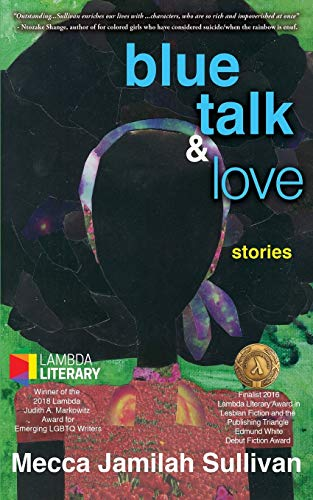 9781626011625: Blue Talk and Love