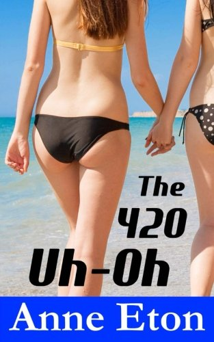 The 420 Uh-Oh (Paperback): Anne Eton