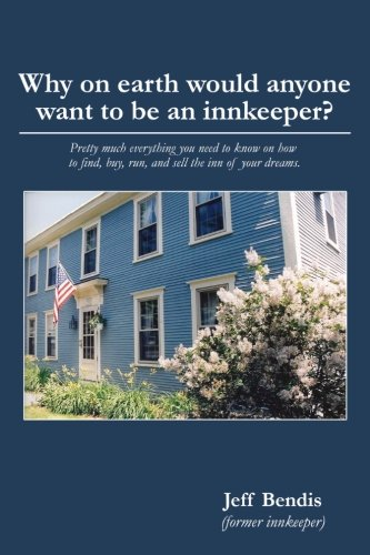 Why on earth would anyone want to be an innkeeper? Pretty much everything you need to know on how ...