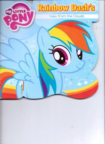 9781626151383: My Little Pony Rainbow Dash's View From the Clouds