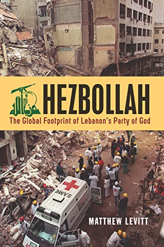 9781626160132: Hezbollah: The Global Footprint of Lebanon's Party of God