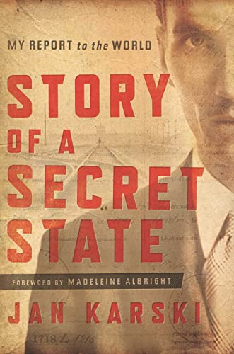 9781626160316: Story of a Secret State: My Report to the World