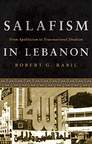 9781626161177: Salafism in Lebanon: From Apoliticism to Transnational Jihadism