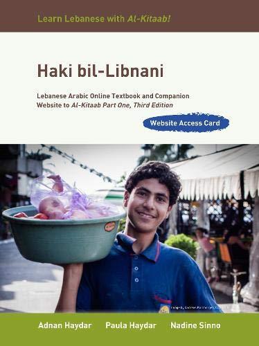9781626161542: Haki bil-Libnani Access Code: Lebanese Arabic Online Textbook and Companion Website to Al-kitaab Part One (Arabic Edition)