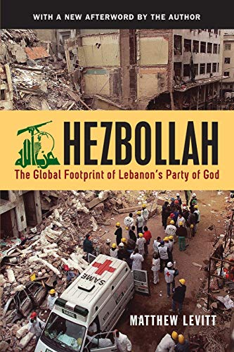 9781626162013: Hezbollah: The Global Footprint of Lebanon's Party of God