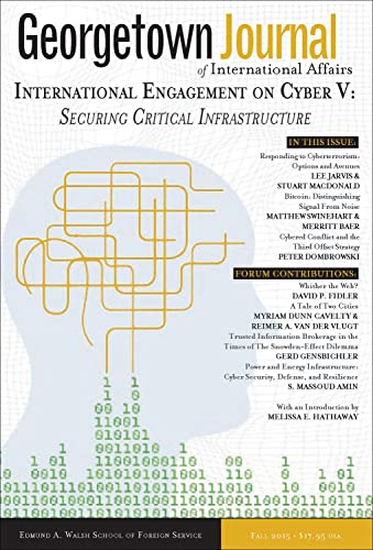 9781626162679: Georgetown Journal of International Affairs: International Engagement on Cyber V