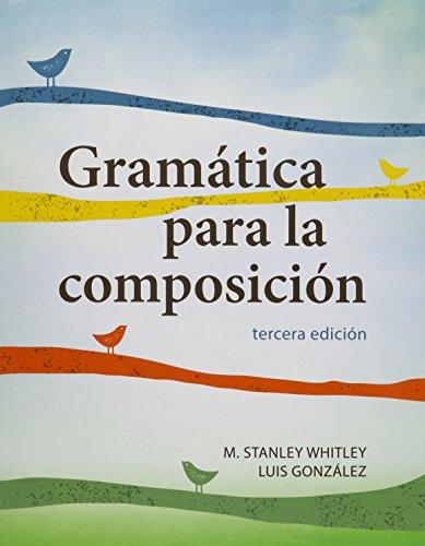 Gramatica para la Composicion (Mixed media product): M. Stanley Whitley,