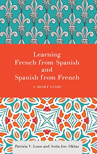 Learning French from Spanish and Spanish from: Lunn, Patricia V.;