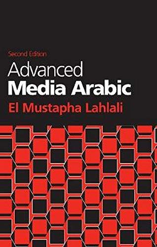9781626164567: Advanced Media Arabic: Second Edition