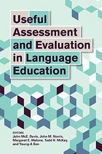 Useful Assessment and Evaluation in Language Education: Davis, John Mce.