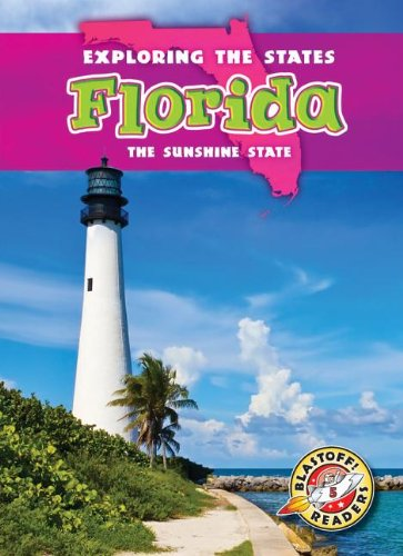 Florida: The Sunshine State (Exploring the States): Oachs, Emily Rose