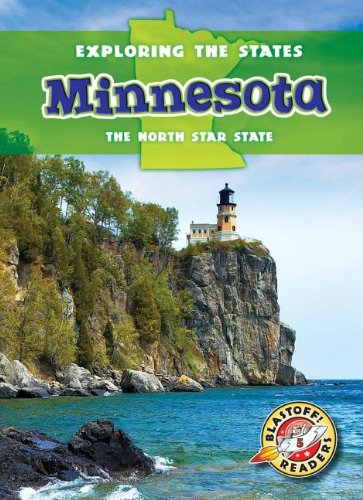 Minnesota: The North Star State (Exploring the States): Amy Rechner