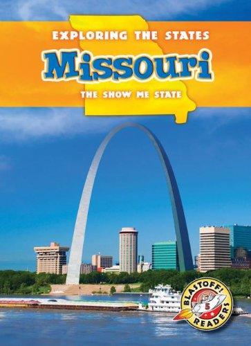 9781626170247: Missouri: The Show-Me State (Exploring the States)