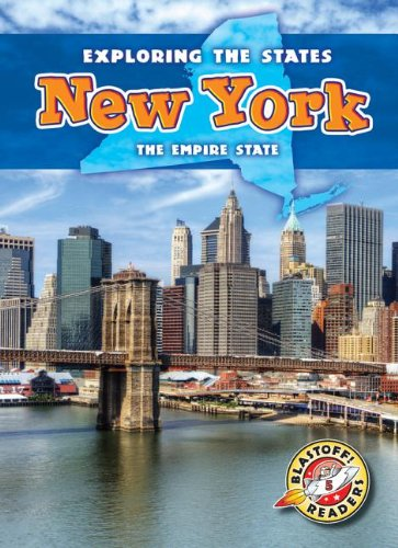 9781626170315: New York: The Empire State (Exploring the States) (Exploring the States, Blastoff Readers. Level 5)