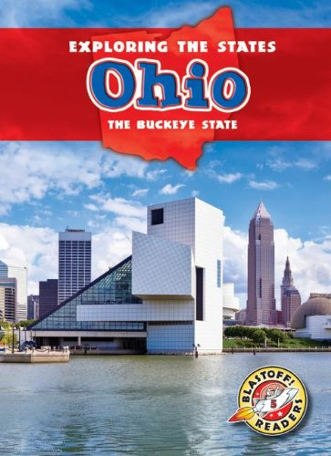 9781626170346: Ohio: The Buckeye State (Exploring the States) (Blastoff Readers, Level 5: Exploring the States)