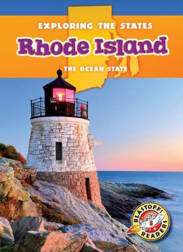9781626170391: Rhode Island: The Ocean State (Exploring the States) (Exploring The States: Blastoff Readers, Level 5)