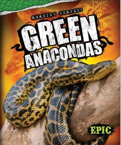 Green Anacondas: Emily Rose Oachs