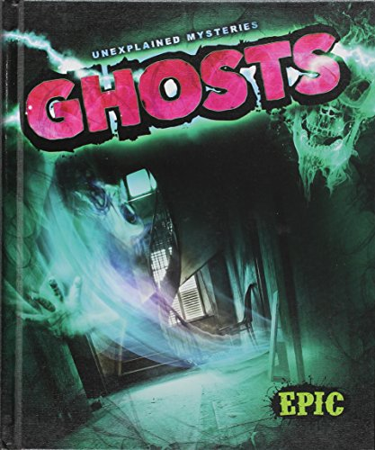 9781626171046: Ghosts (Unexplained Mysteries)