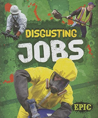 Disgusting Jobs (Totally Disgusting): Patrick Perish