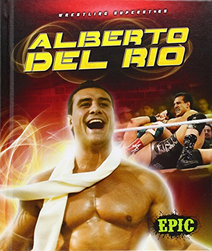 9781626171398: Alberto Del Rio