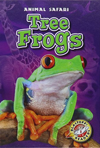 Tree Frogs (Animal Safari): Chris Bowman