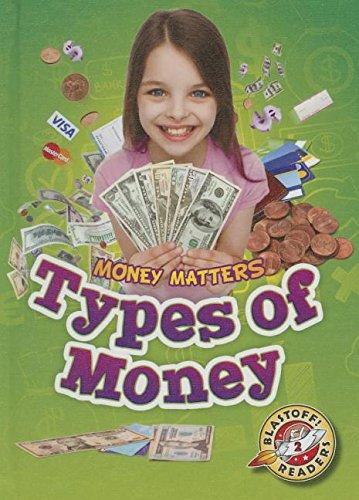 Types of Money (Blastoff Readers. Level 2): Schuh, Mari C