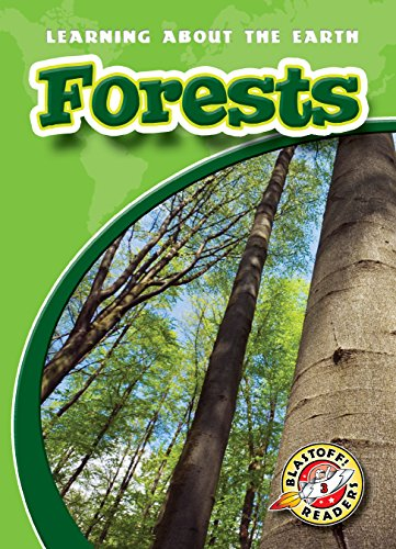 9781626174511: Forests (Blastoff! Readers: Learning About the Earth)