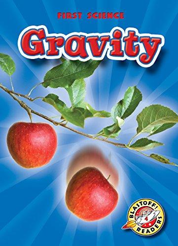 9781626174610: Gravity (Blastoff! Readers: First Science) (First Science: Blastoff Readers, Level 4)