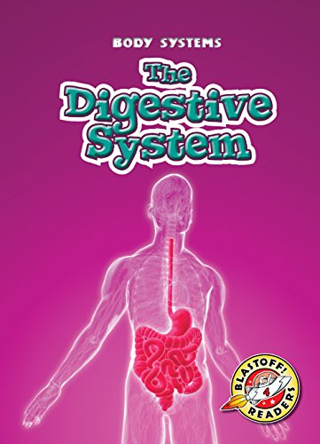 9781626174702: Digestive System, The (Blastoff! Readers: Body Systems)