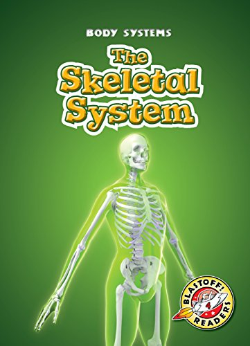 9781626174740: Skeletal System, The (Blastoff! Readers: Body Systems)