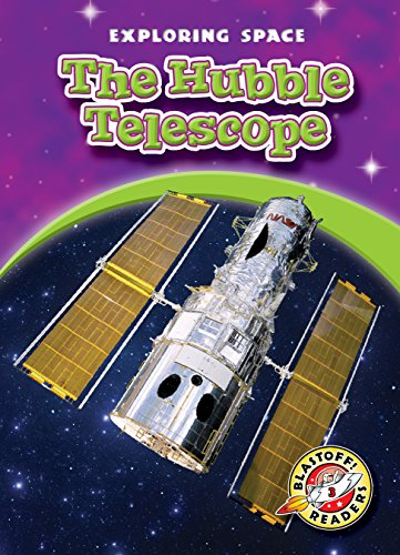 9781626174832: Hubble Telescope, The (Blastoff! Readers: Exploring Space) (Exploring Space: Blastoff! Readers, Level 3)
