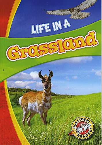 9781626175136: Life in a Grassland (Blastoff! Readers: Biomes Alive!)