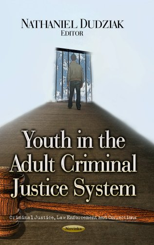 9781626180093: YOUTH IN ADULT CRIMINAL JUSTI. (Criminal Justice, Law Enforcement and Corrections)