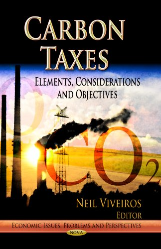 CARBON TAXES (Economic Issues, Problems and Perspectives): NEIL VIVEIROS