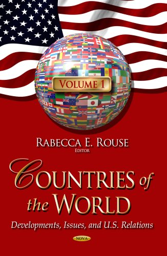 9781626183780: 1: Countries of the World: Developments, Issues, and U.S. Relations