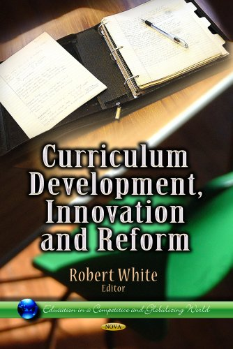 9781626184282: Curriculum Development, Innovation and Reform (Education in a Competitive and Globalizing World)