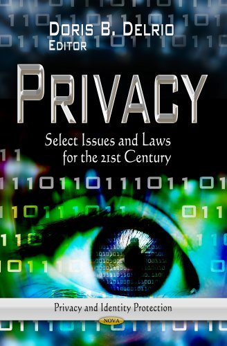 Privacy: Select Issues and Laws for the 21st Century: Delrio, Doris B. (Editor)