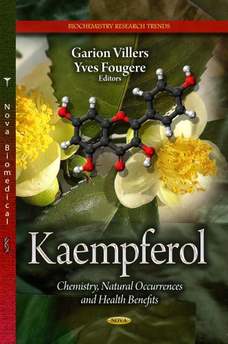 9781626185159: Kaempferol: Chemistry, Natural Occurrences and Health Benefits (Biochemistry Research Trends)
