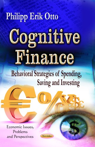 9781626185586: Cognitive Finance: Behavioral Strategies of Spending, Saving and Investing (Economic Issues Problems Persp)