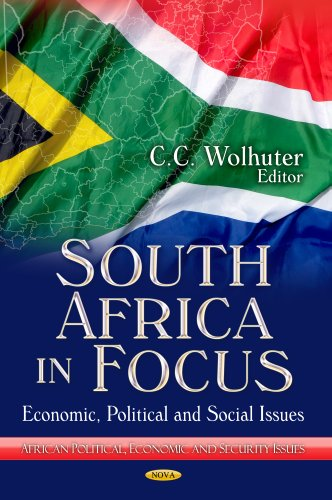 South Africa in Focus: Economic, Political and Social Issues: Wolhuter, C. C. (Editor)