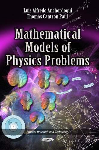 9781626186002: Mathematical Models of Physics Problems (Physics Research and Technology)