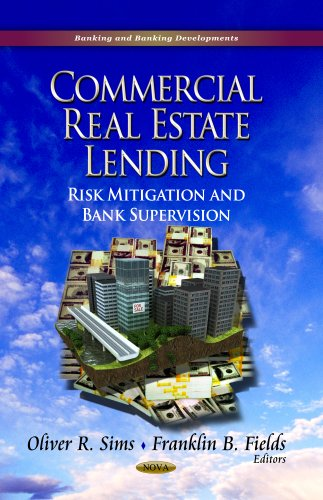 9781626186170: Commercial Real Estate Lending: Risk Mitigation and Bank Supervision (Banking and Banking Developments)