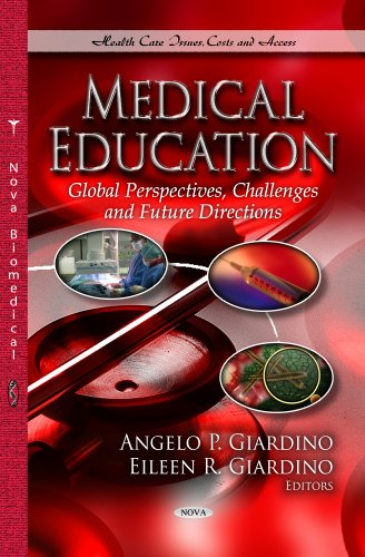 9781626186392: Medical Education: Global Perspectives, Challenges and Future Directions (Health Care Issues, Costs and Access)