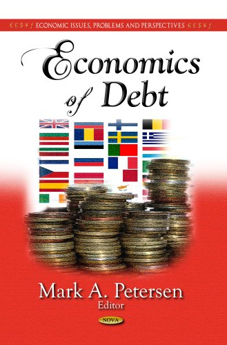 Economics of Debt (Economic Issues, Problems and Perspectives: Global Economic Studies)